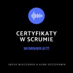certyfikaty w scrumie podcast